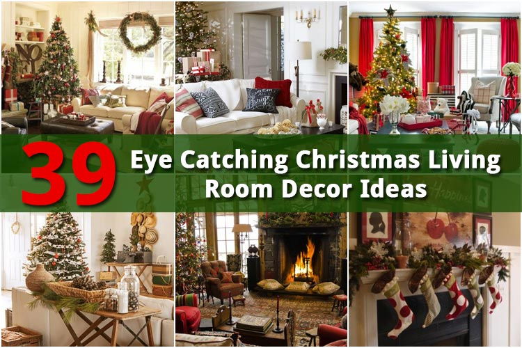 39 eye catching christmas living room decor ideas homeoholic for Christmas living room ideas