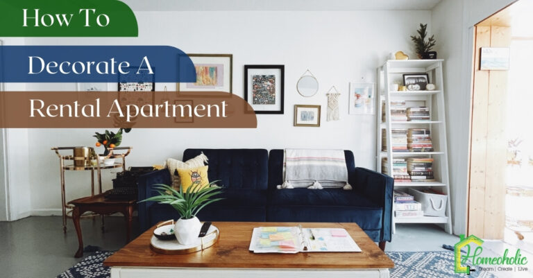 How to Decorate a Rental Apartment: 21 Tips for Decorating a Rental Property
