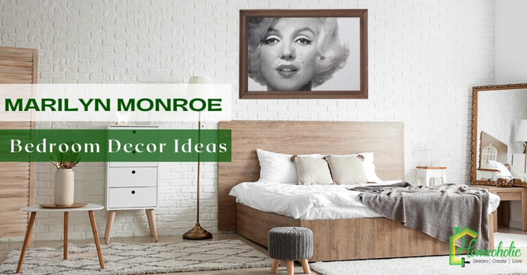 18 Marilyn Monroe Bedroom Decor Ideas to Give a Sassy Look to your Bedroom