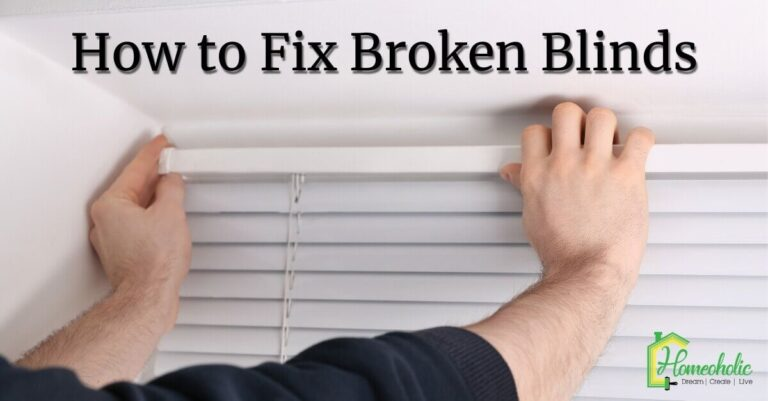 How to Fix Broken Blinds: Complete Step by Step Guide